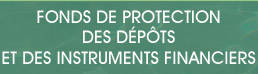Fonds de protection des dépôts et instruments financiers