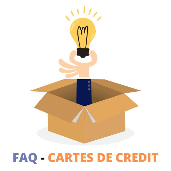 FAQ Cartes de crédit