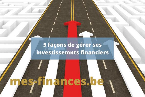 gérer ses investissements financiers