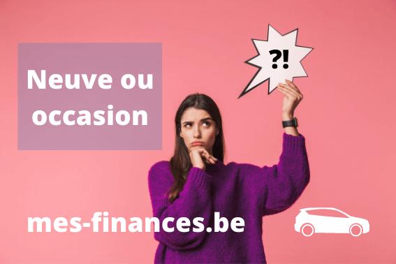 Différence financement voiture neuve ou d'occasion