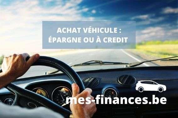 achat véhicule, épargne ou crédit