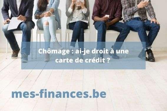 titre : chômage ai-je droit à une carte de crédit