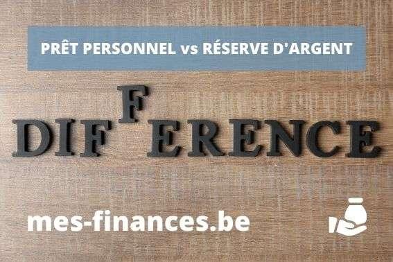 pret personnel vs réserve argent