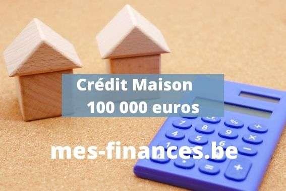 crédit maison 100000 euros - titre