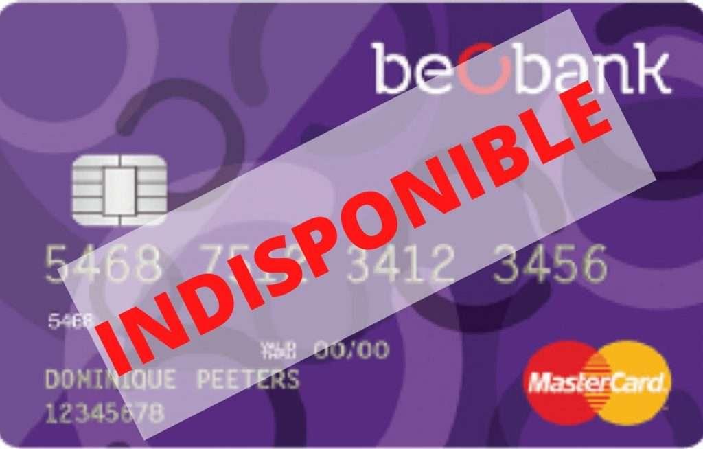 Mastercard Beobank indisponible