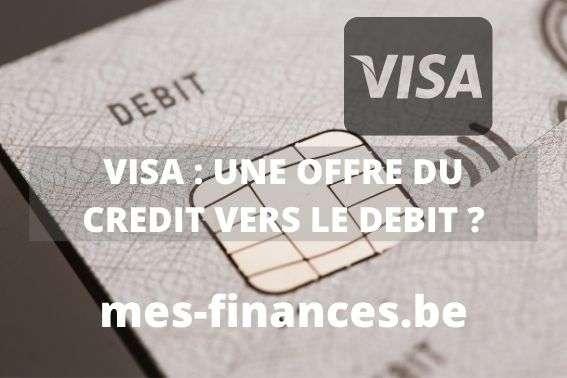 carte visa, une offre du crédit vers le débit