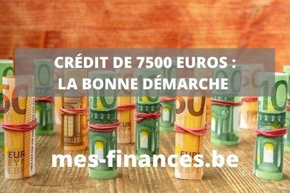 crédit de 7500 euros