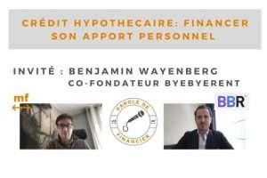 Financer votre apport personnel avec ByeByeRent